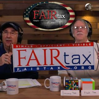 #145 FAIRtax Proponent vs. FAIRtax Denier - The Battle Is Joined!