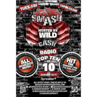 Smash Cash Radio Presents Top Ten At 10p And Sum Mo 💩!! Feb.16th
