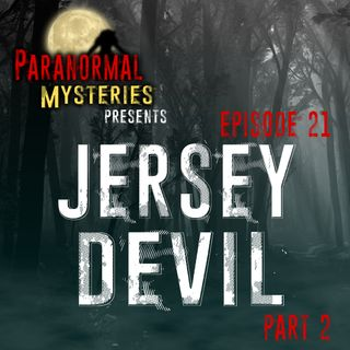 Jersey Devil: Evil In The Pine Barrens (pt 2)
