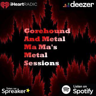 Gorehound & Metal Ma Ma's Metal Sessions