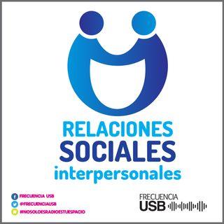 Relaciones Sociales Interpersonales