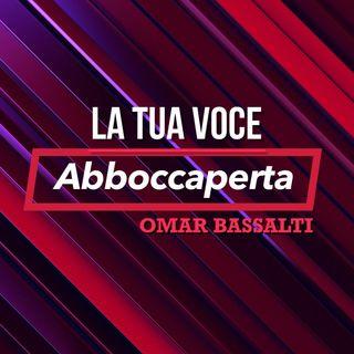 Abboccaperta- Opinione di Omar Bassalti