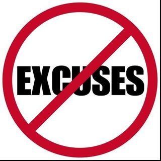 Excuses:Obstacles to the Gates of Heaven