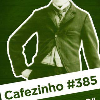 Cafezinho 385 - O Vagabundo