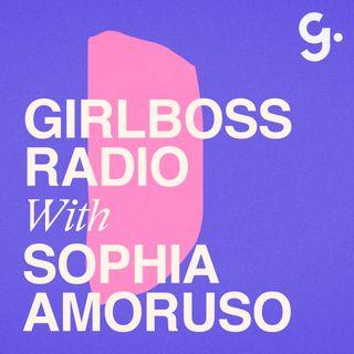 Girlboss Radio with Sophia Amoruso