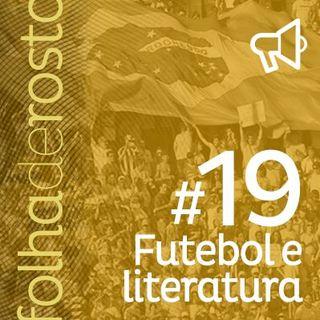 #19 Literatura e futebol