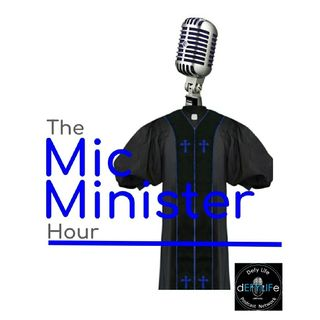 The Mic Minister Hour