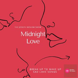 "Midnight Love ""Break Up Or Make Up Love Songs"""