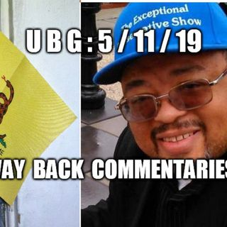 UBG : 5/11/19 - The Way Back Commentaries ~ TEC