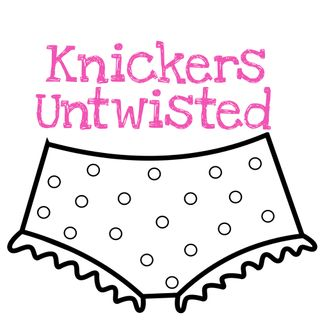 Knickers Untwisted