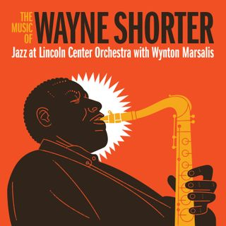Jazz at Lincoln Center - The music of Wayne Shorter