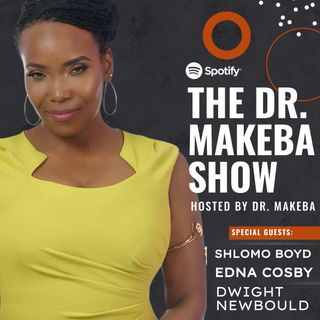 THE DR MAKEBA SHOW, HOSTED BY DR MAKEBA (DWIGHT NEWBOULD,EDNA COSBY and SHLOMO BOYD)