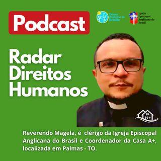 #032 - Os Direitos humanos das pessoas que vivem e convivem com HIV/Aids com Revdo. Geraldo Magela