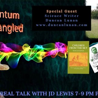 'Quantum Untangled' THE GREEN CHILDREN OF WOOLPIT W/ DUNCAN LUNAN-July 24th 2019
