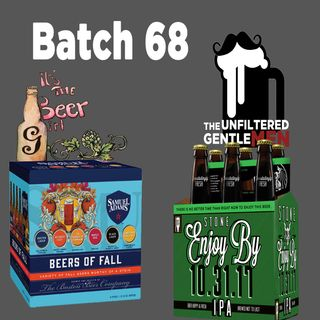 Batch68:  It's The Beer Girl's Fall Beer, Stone Enjoy By 10.31.17 & Pumpkin Stuff
