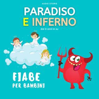 Paradiso e inferno - Fiabe per bambini