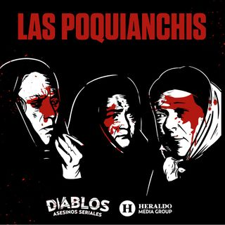 Las Poquianchis: Las mujeres más despiadadas de México | Diablos