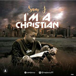 Sam J i am a christian