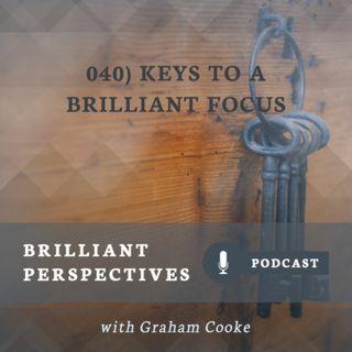 Keys to a Brilliant Focus