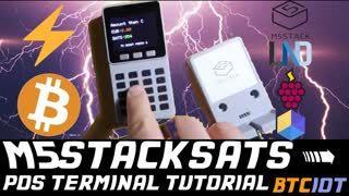 BTCIOT - M5StackSats, Bitcoin PoS terminal using ESP32 based M5Stack