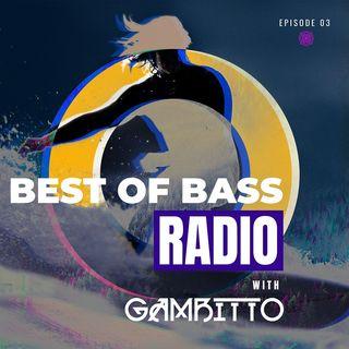 Best of Bass Radio Episode 3