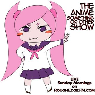 No Show Today But ... - ANIME SOMETHING OR OTHER SHOW (10/13/19)