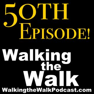 050 Our 50th Episode SPECIAL!