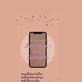 Social media and Body Dysmorphia Part 1