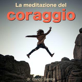 La meditazione del coraggio
