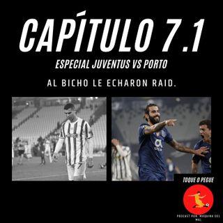 Capítulo 7.1: Al Bicho le echaron Raid.