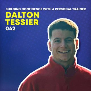 042 - Building Confidence with a Personal Trainer