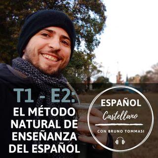 T1.E2: El método natural de aprendizaje del español