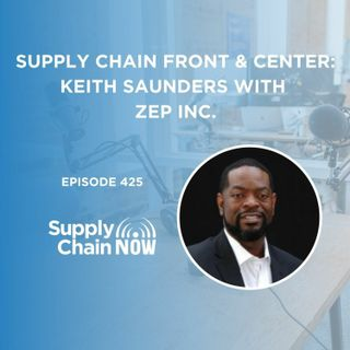 """Supply Chain Front & Center: Keith Saunders with Zep Inc."""