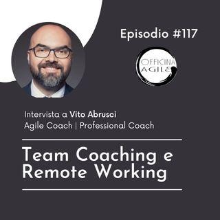 Intervista a Vito Abrusci: Team Coaching e Remote Working