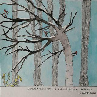 #137. Birches | Robert Frost