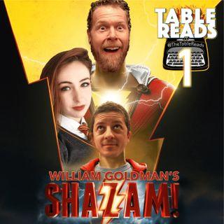 71 - Shazam, Part 1