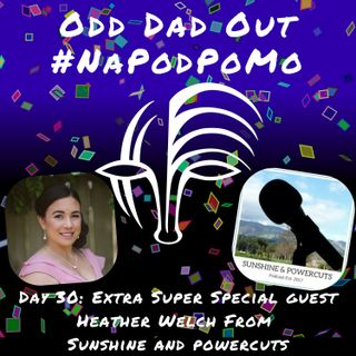 Day 30 #NAPODPOMO Extra Super Special Guest Heather Welch
