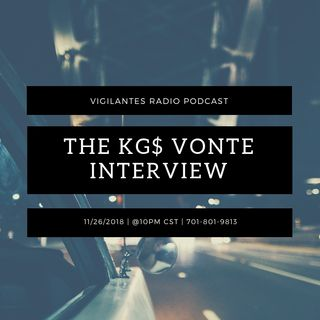 The KG$ Vonte Interview.