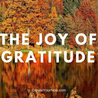1412 The Joy of Gratitude