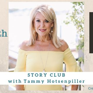 1552 My Strength Is My Story with Tammy Hotsenpiller, Story Club