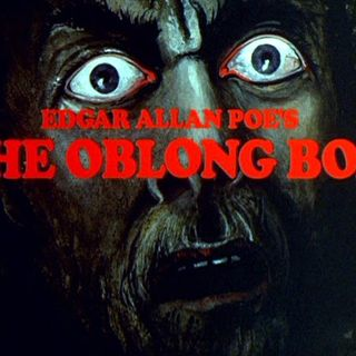 Season 3:  Episode 122 - Edgar Allen Poe Oblong Box (1844); The Oblong Box (1969)