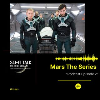 Mars The Series Episode Two