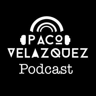 Podcast de Paco Velazquez