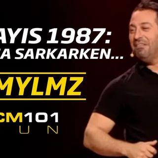 2 Mayıs 1987: Baldıza Sarkarken