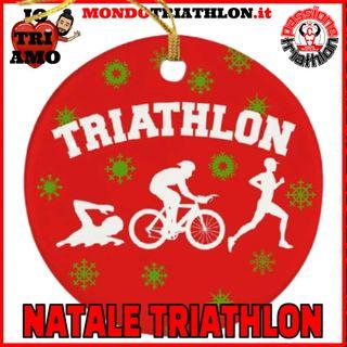 Passione Triathlon n° 110 🏊🚴🏃💗 Natale Triathlon
