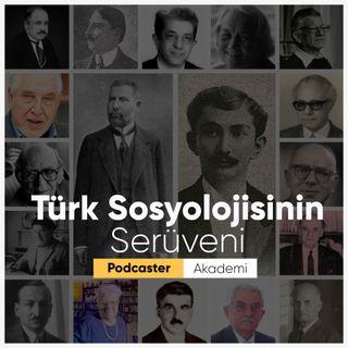 Türk Sosyolojisinin Serüveni #00 |  Fragman