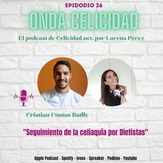 OC026 - Seguimiento de la celiaquía por dietistas, con Cristian Costas