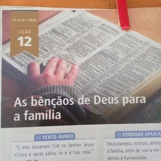 EBD-Lição 13-As Bênção Deus Para A Família
