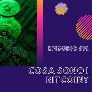 #18 - Cosa sono i BitCoin?