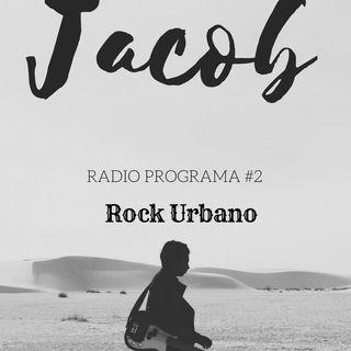 Radio - Programa #2 || Jacubuntu (Rock Urbano)